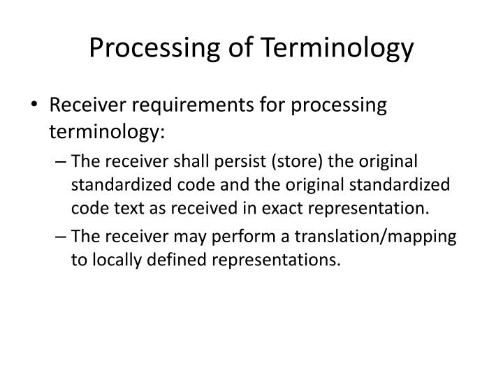Processing of Terminology