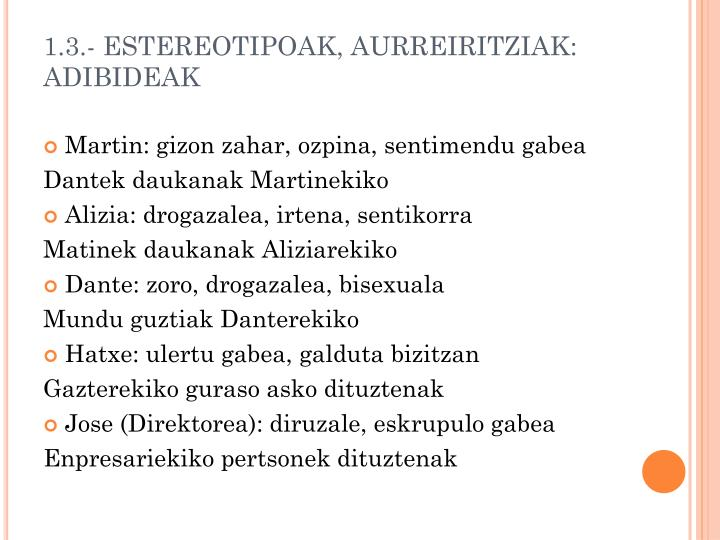 1.3.- ESTEREOTIPOAK, AURREIRITZIAK: ADIBIDEAK
