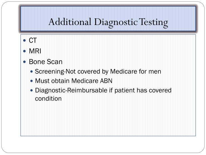Additional Diagnostic Testing