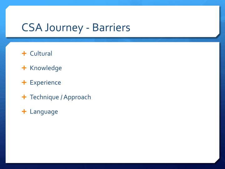 CSA Journey - Barriers