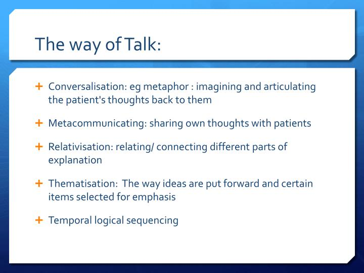 The way of Talk: