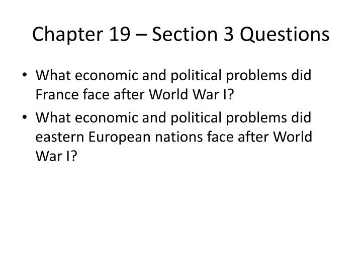 Chapter 19 – Section 3 Questions
