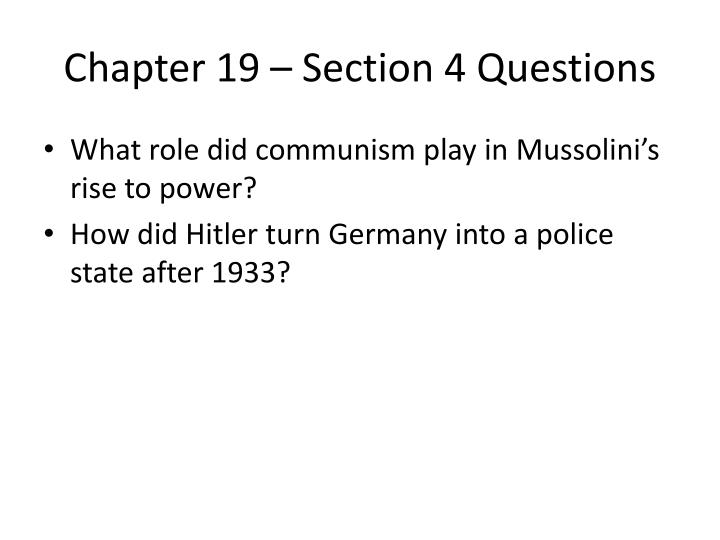 Chapter 19 – Section 4 Questions