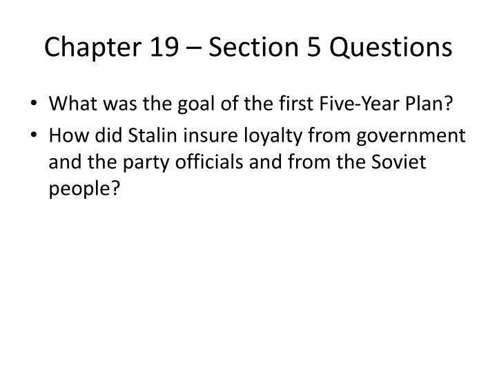 Chapter 19 – Section 5 Questions