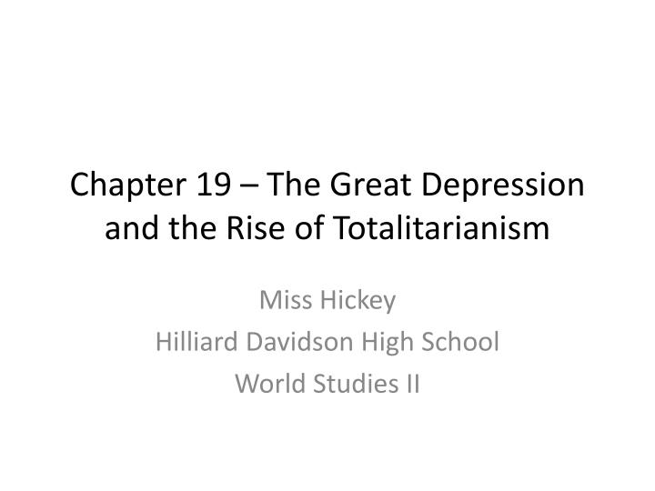 chapter 19 the great depression and the rise of totalitarianism