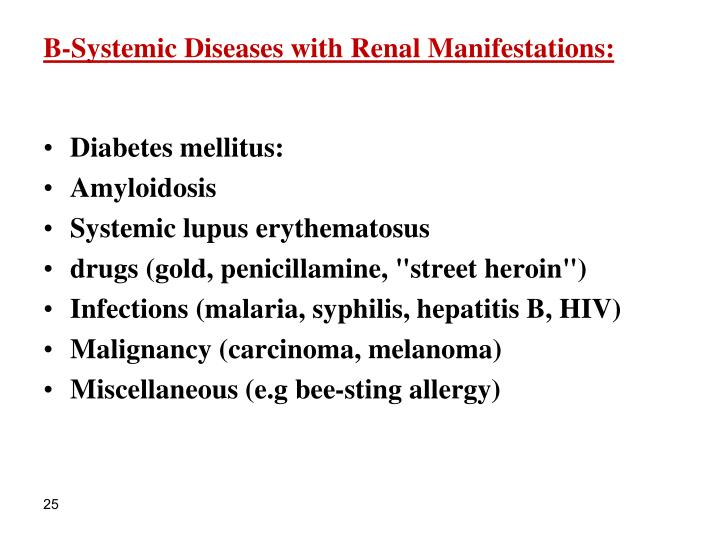 B-Systemic Diseases with Renal Manifestations: