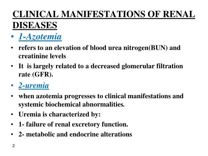 CLINICAL MANIFESTATIONS OF RENAL DISEASES