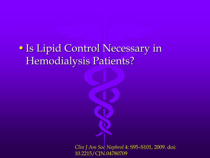 Is Lipid Control Necessary in Hemodialysis Patients?