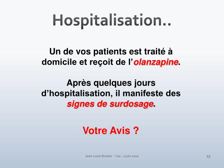Hospitalisation..