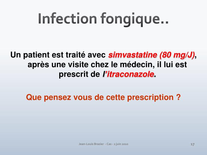 Infection fongique..