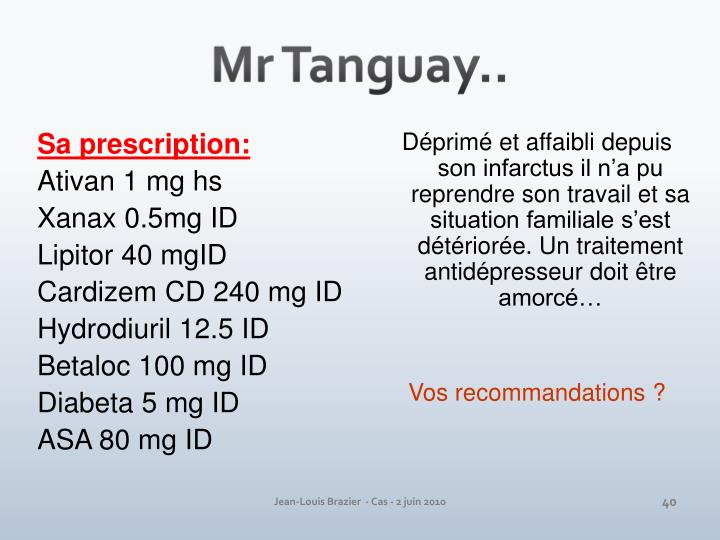 Mr Tanguay..