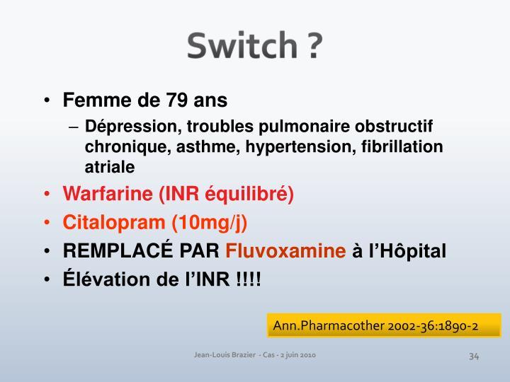 Switch ?