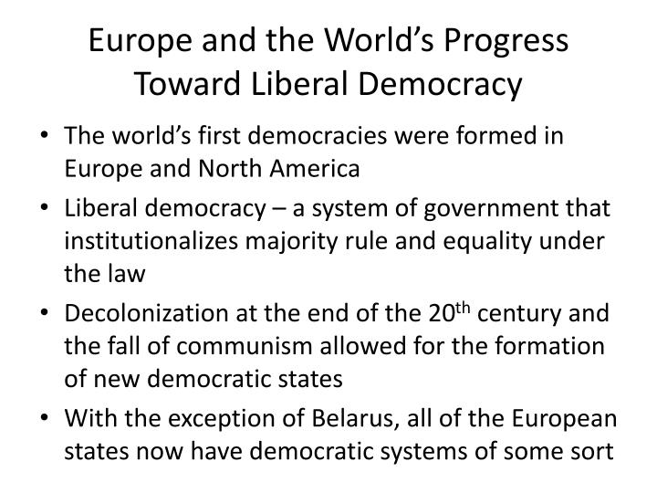 Europe and the World's Progress Toward Liberal Democracy