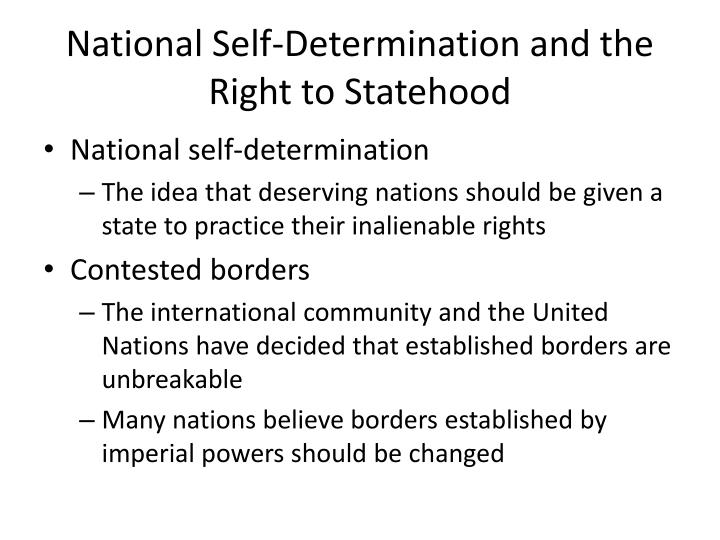 National Self-Determination and the Right to Statehood