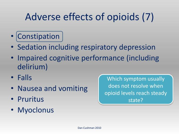 Adverse effects of opioids (7)