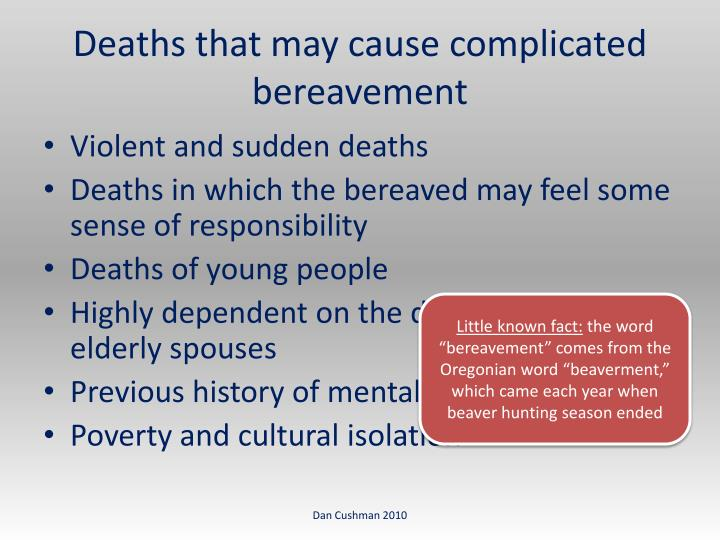 Deaths that may cause complicated bereavement