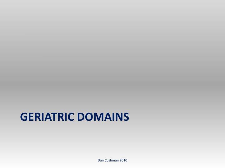 Geriatric Domains