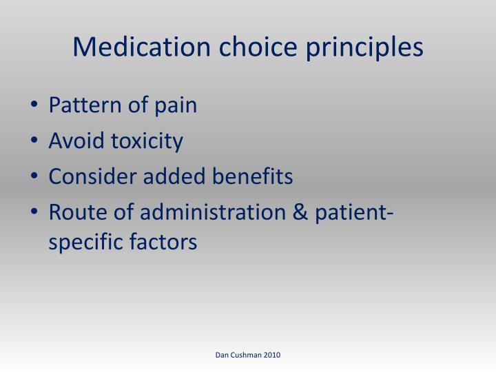 Medication choice principles