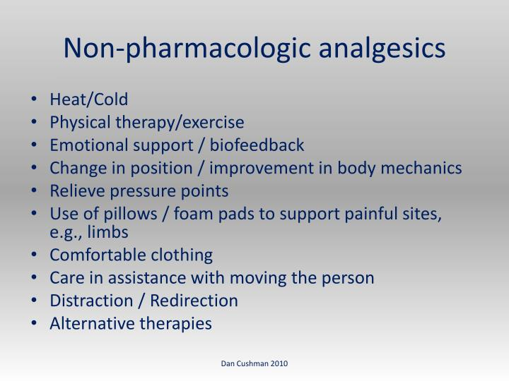 Non-pharmacologic analgesics