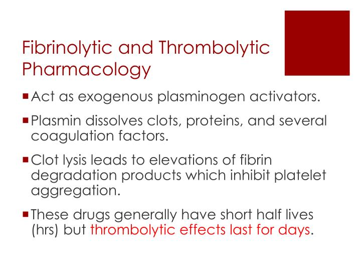 Fibrinolytic and Thrombolytic Pharmacology