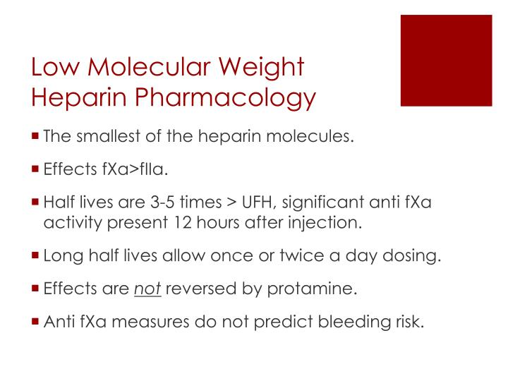 Low Molecular Weight Heparin Pharmacology