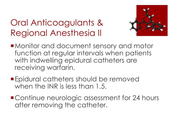 Oral Anticoagulants & Regional Anesthesia II