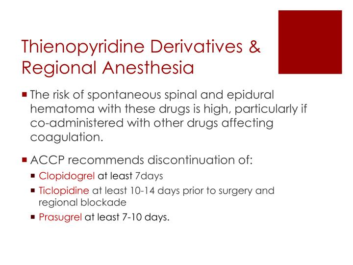 Thienopyridine Derivatives & Regional Anesthesia