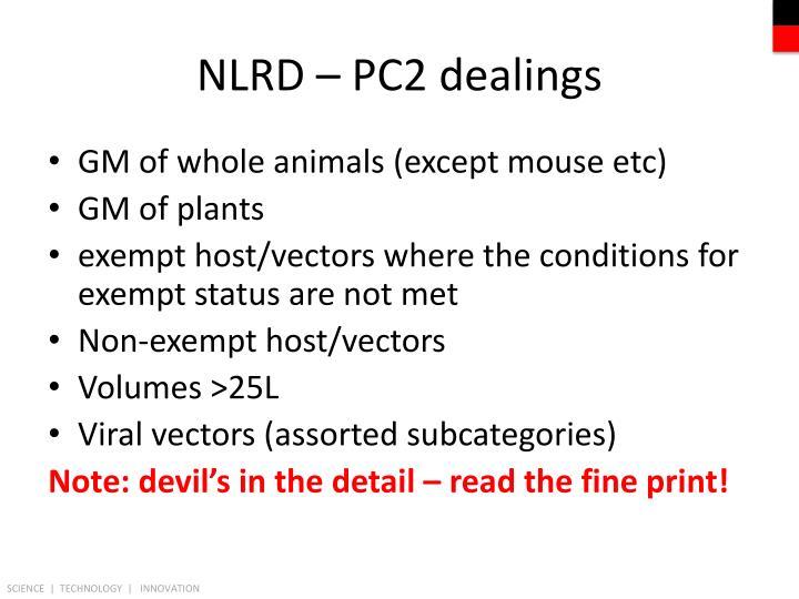 NLRD – PC2 dealings
