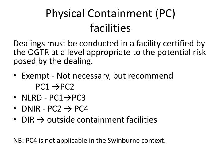 Physical Containment (PC)