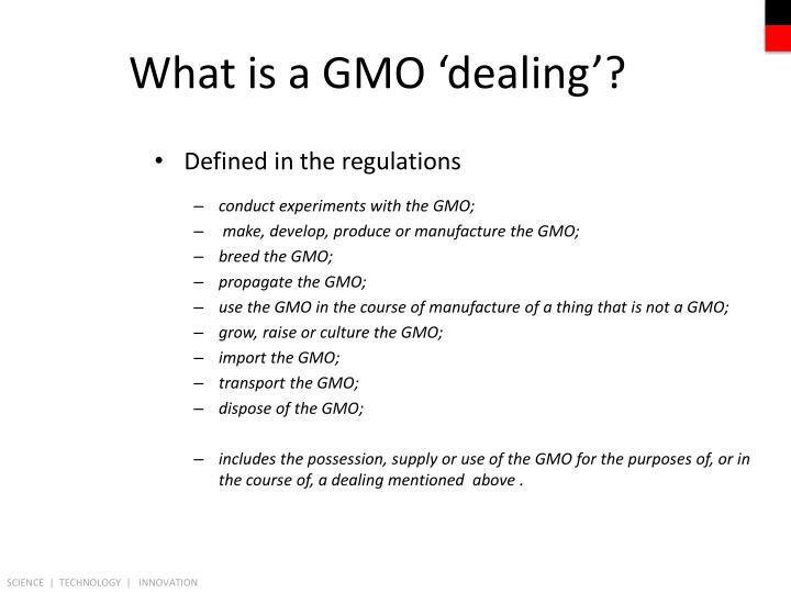 What is a GMO 'dealing'?