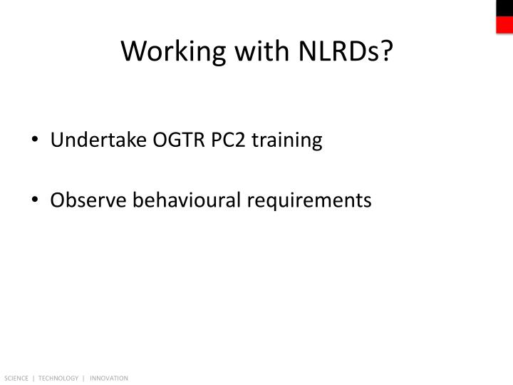 Working with NLRDs?