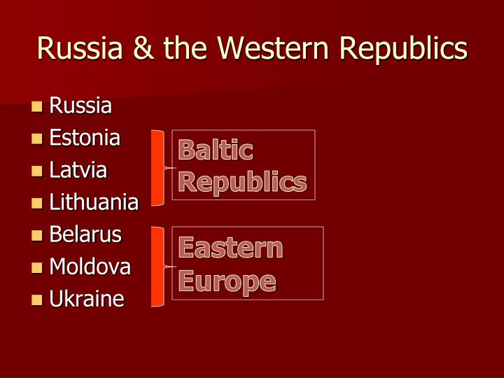 Russia the western republics