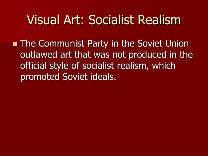Visual Art: Socialist Realism