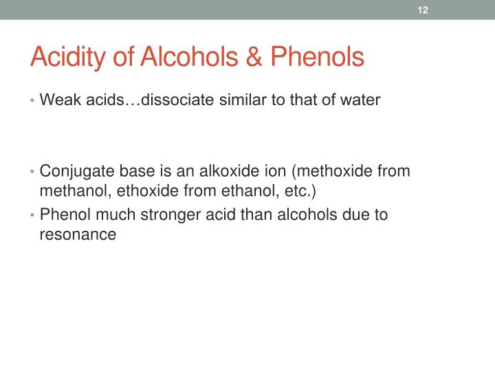 Acidity of Alcohols & Phenols