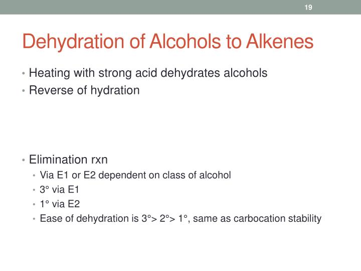 Dehydration of Alcohols to Alkenes