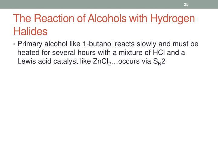 The Reaction of Alcohols with Hydrogen Halides