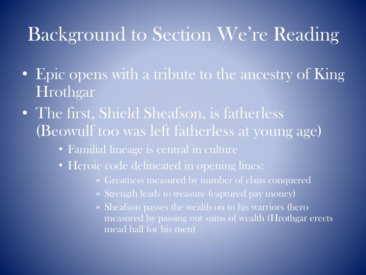 Background to Section We're Reading