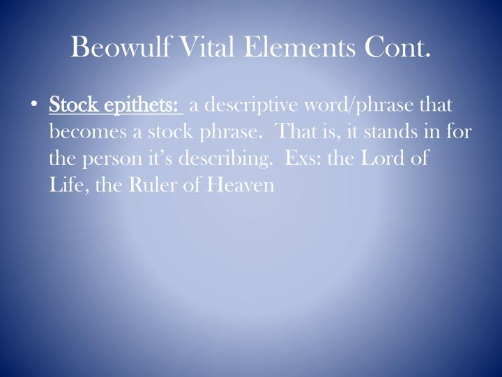 Beowulf Vital Elements Cont.