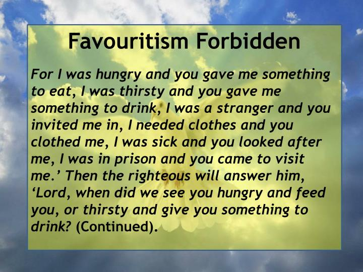 Favouritism Forbidden