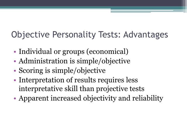 Objective Personality Tests: Advantages