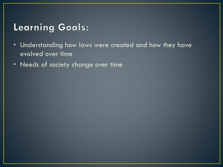 Learning Goals: