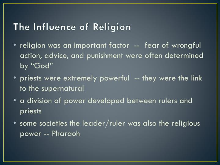 The Influence of