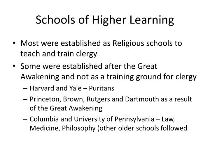 Schools of Higher Learning
