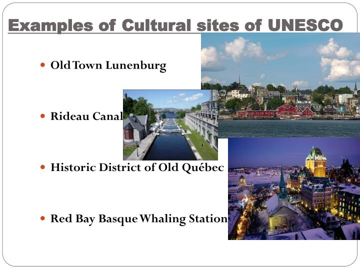 Examples of Cultural sites of UNESCO