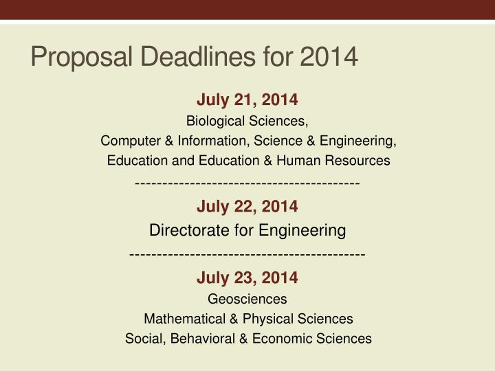 Proposal Deadlines for 2014