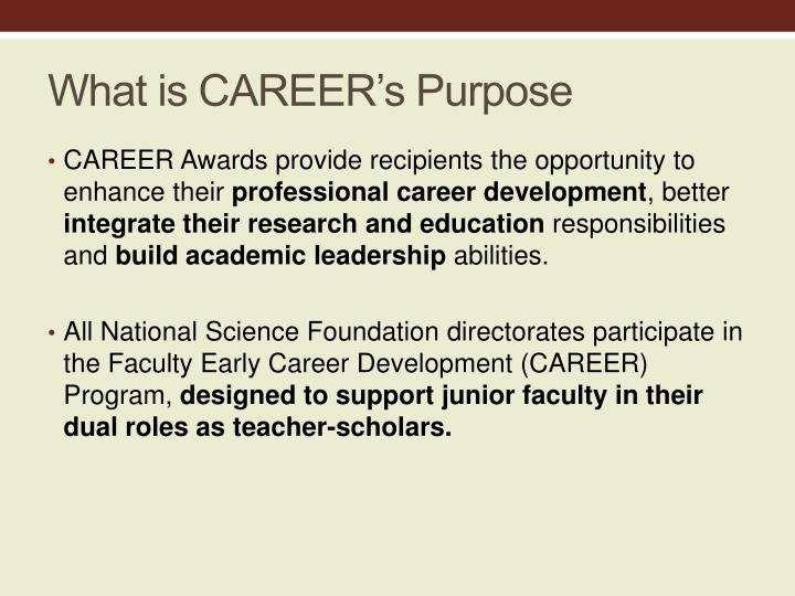 What is career s purpose
