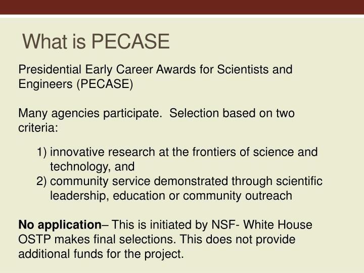 What is PECASE