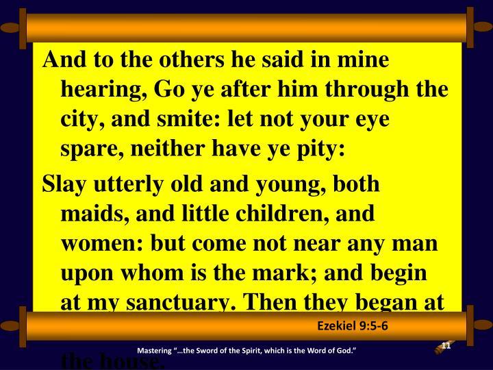 Ezekiel 9:5-6