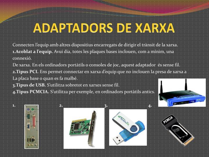 ADAPTADORS DE XARXA
