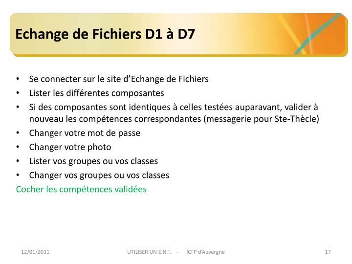 Echange de Fichiers D1 à D7